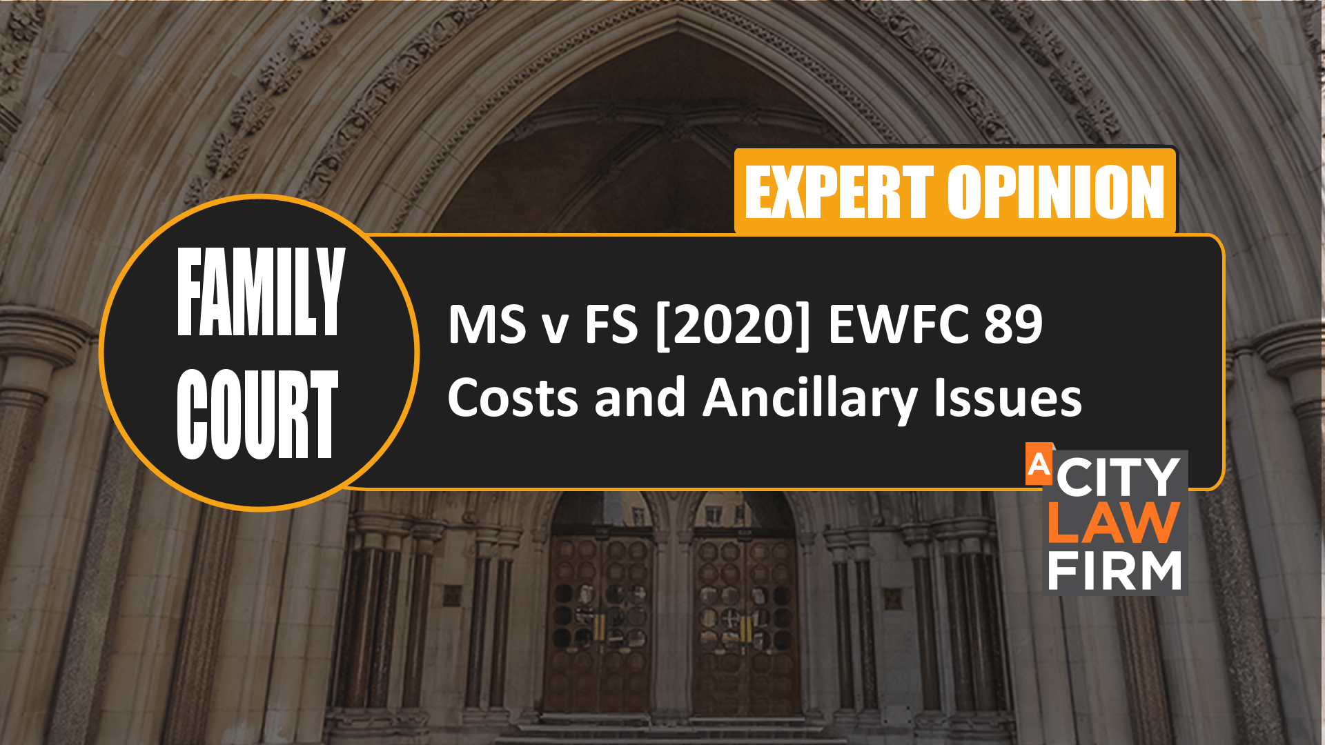 MS v FS [2020] EWFC 89 – Costs and Ancillary Issues