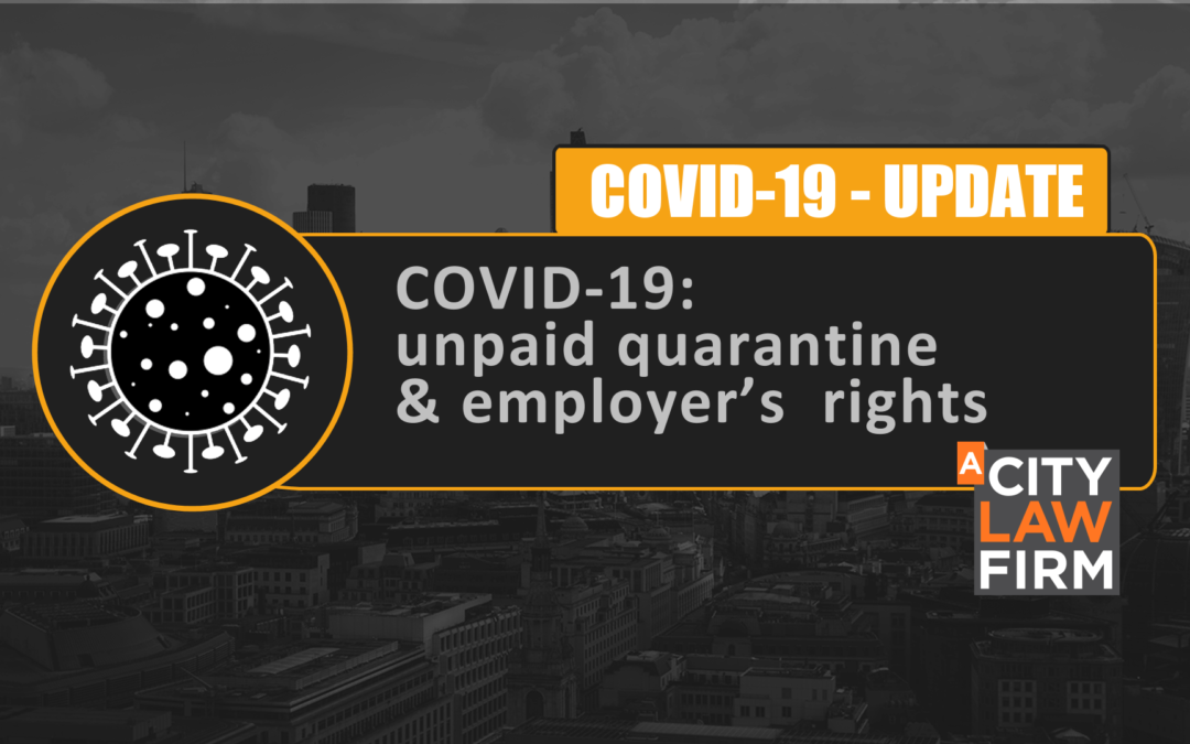 COVID-19: unpaid quarantine and employer's rights to ask employees to have the vaccine